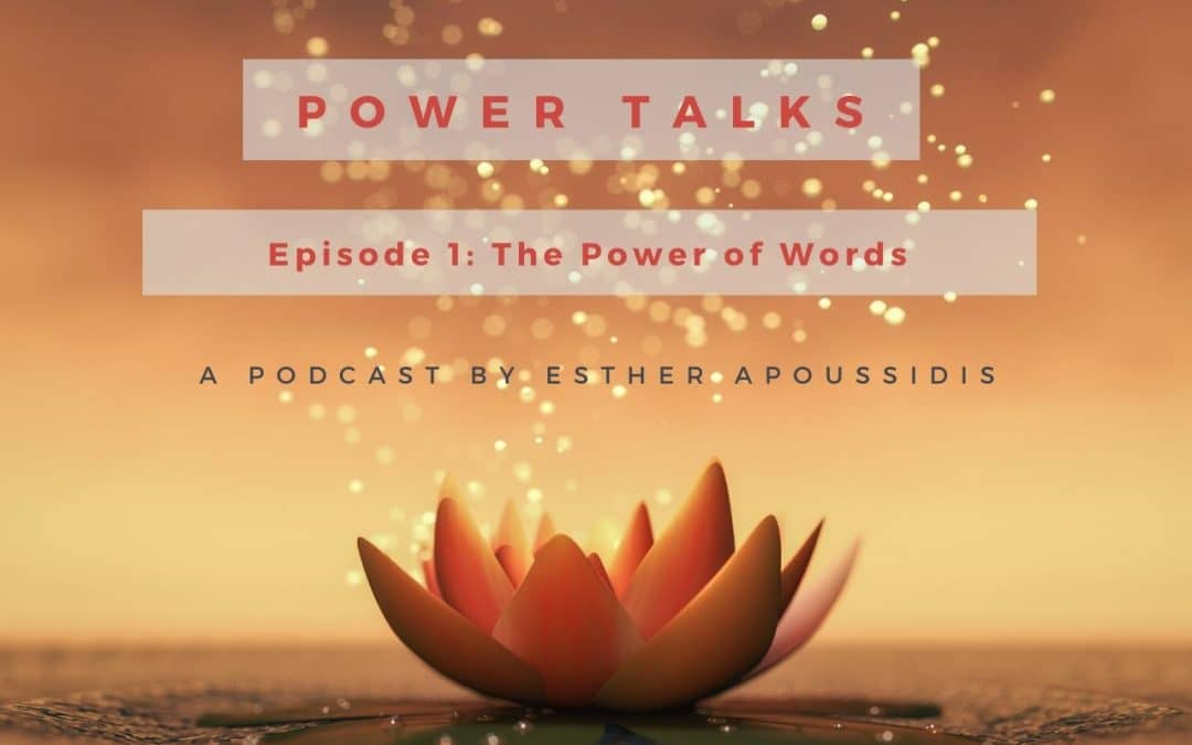 Episode 1 of Power Talks – The Power of Words