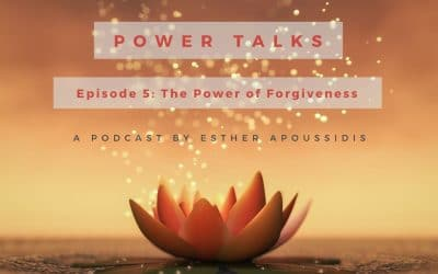 Episode 5 of Power Talks – The Power of Forgiveness
